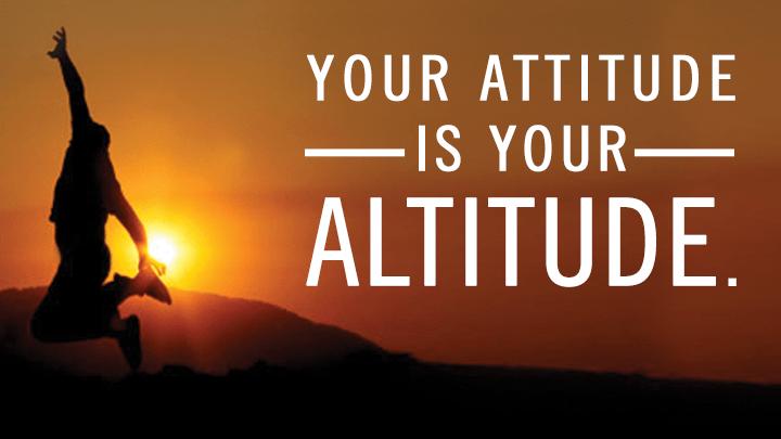 attitude determines altitude essay